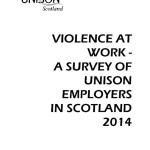 Violence at Work: A Survey of UNISON employers and Staff in Scotland 2014