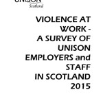 Violence at Work: A Survey of UNISON employers and Staff in Scotland 2015